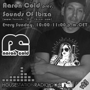 Aaron Cold - (2015-v25) Sounds Of Ibiza [HSR 2015-08-02] (Tech House Session)