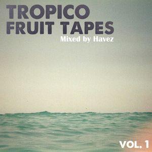 Tropico Fruit Tapes Vol. 1