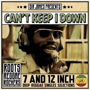 Sir James - CAN'T KEEP I DOWN - Jamaican Oldies Vinyl Mix Vol 3