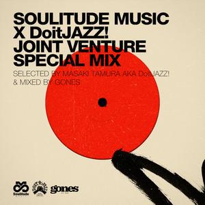 GONES JOINT VENTURE #18 (Soulitude Music X DoitJAZZ!)