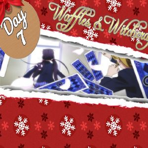 MRHH 12 Days of Xmas: Waffles and Witchcraft