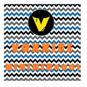 Voxxide Music Minimix #001