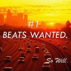 So'Will - BEATS WANTED #1