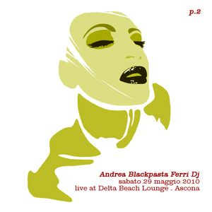 AndreaFerriDj_29-5-2010_Live@BeachLounge_#1