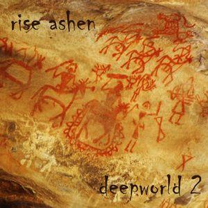 Rise Ashen - Deepworld 2