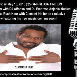CLEMENT IRIE ON AIR WITH DJ EMPRESS ANJAHLA EXCLUSIVE