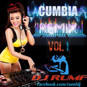 Dj Rumf Cumbia Remix Set Vol 1