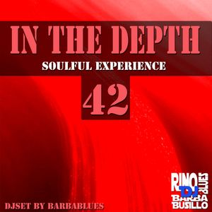 In the Depth 42 - Soulful Experience  - DjSet by BarbaBlues