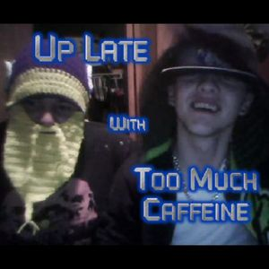 Up Late With Too Much Caffeine #1