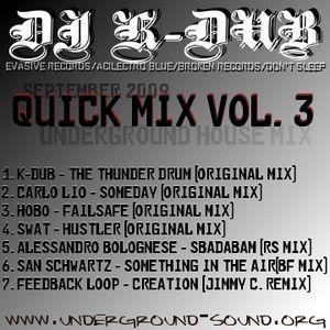 DJ K-Dub - Quick Mix Vol 3