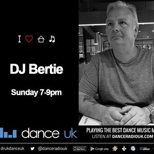 DJ Bertie - Deep House - Dance UK - 12/1/20