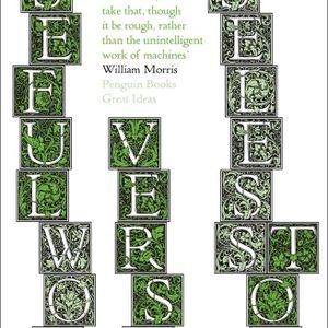 Usefull Work versus Useless Toil - William Morris
