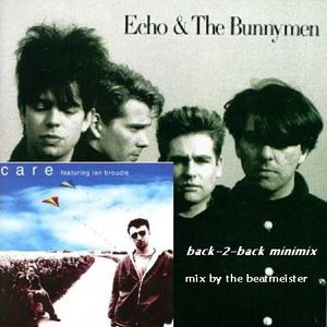 The Care-Echo & The Bunnymen - Back-2-Back MiniMix