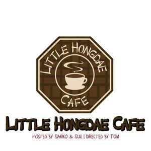 #LittleHongdae Cafe 20160723OnAir