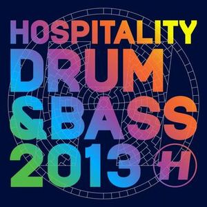 Hospitality Drum & Bass 2013 Mix - My Version