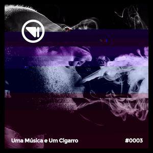 Uma Música e um Cigarro #0003