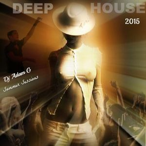 Deep House Summer Sessions (My Life In This World) 2015