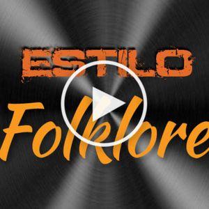 """""""ESTILO FOLKLORE"""" DE COLECCION VOL.2"""