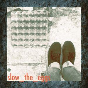 Latenighters (new era) #12 ― slow_the_eggs