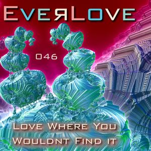 Everlove - 046 - Love where you wouldn't find it
