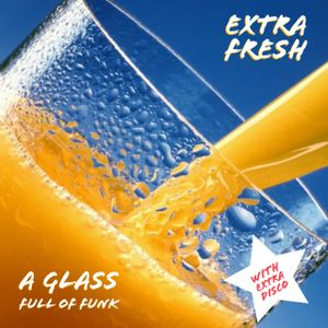 Qwensdays #3.1 - Glass Full Of Funk Ft Extra Disco