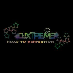 DjXtReMe - Road to Perfection ep.7