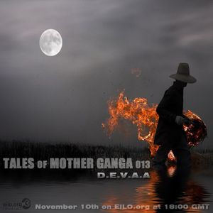 D.E.V.A.A - [ Tales of Mother Ganga 013] on eilo.org(Nov'11)