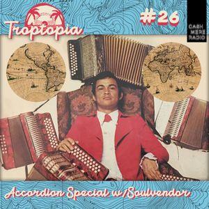 Troptopia Accordion Special with The Soulvendor 03.01.2019
