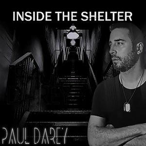 Paul Darey - Inside The Shelter 050