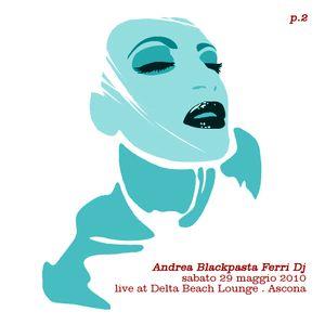 AndreaFerriDj_29-5-2010_Live@BeachLounge_#2