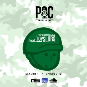 The POC Report: #ToySldrs w/ Dennis of @ToySldrs (S.1 E.12)