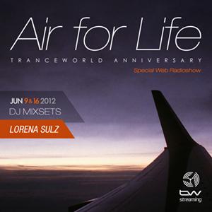 Lorena Sulz Pres.'Air For Life' Tranceworld Anniversary (16.05.12)