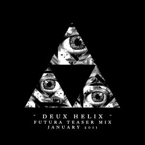 Deux Helix - Futura Teaser Mix