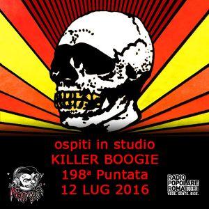 198 - Night Shift - KILLER BOOGIE - 12 LUG 2016