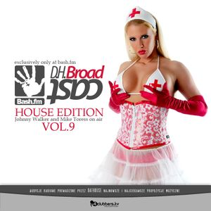 DafHouse - DH BROADCAST nr 9 [House Edit]