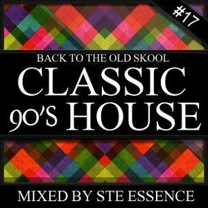 BACK TO THE OLD SKOOL 17 - 90'S HOUSE CLASSICS