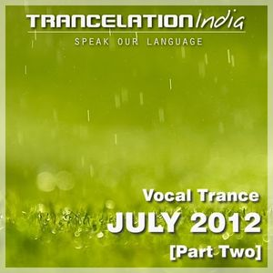 Trancelation India (Trancehub Sessions July 2012) [Part Two]