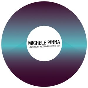 Michele Pinna - Night Light Records Podcast 007