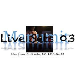 Manumit Live Sets 03 - Live @ Club Asia DC 2016-26-03