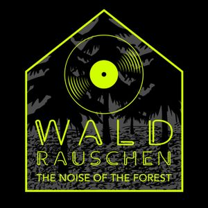 Waldrauschen III The Noise of the Forest mixed by !YO-TO66L-2DI-GORGE (8BIT I MOBILEE I STILL  HOT)