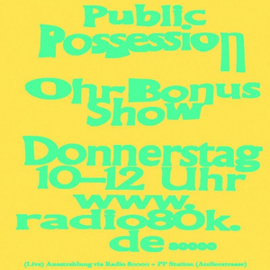 Public Possession Ohr Bonus Show Nr. 28