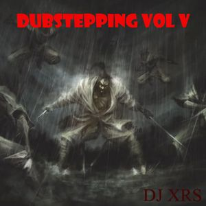 Dubstepping V
