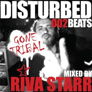 Disturbed Beats 002 - Mixed by Riva Starr