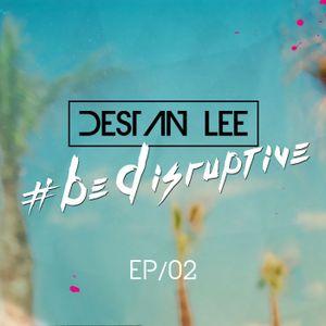 #BeDisruptive - EP02