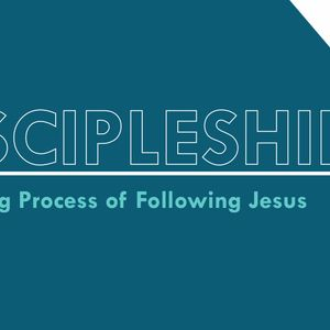 Discipleship, Part2/2