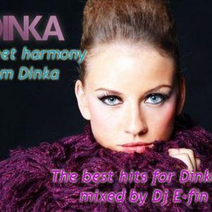 Sweet harmony from Dinka @ Mixed by Dj E-fin