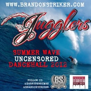 JUGGLERS 2012 DHALL MIX - SUMMER WAVE UNCENSORED