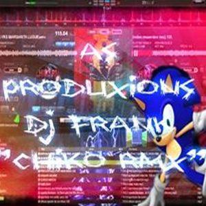 "AS PRODUXIONS DJ FRANK ""CHIKO RMX"" CHICH3RO"