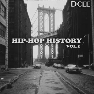 Hip-Hop History Vol.1 | @DJDCEE