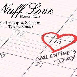 Paul E. Lopes, Selector - Nuff Love Vol. 2